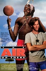 Непобедимый дикарь / The Air Up There (1994)