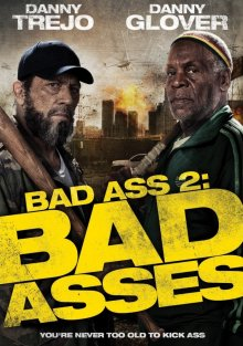 Крутые чуваки / Bad Asses (2013)
