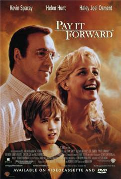 Заплати другому / Pay It Forward