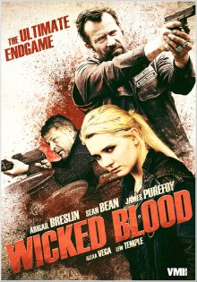 """Злая кровь / Wicked Blood (2014)"""